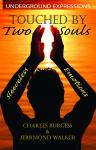Touched By Two Souls