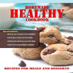 Looking for healthy recipes to give your family great homemade meals. Homemade Healthy Cookbook is recipes for meals and desserts, Plus 12 healthier way to satisfy your sweet tooth.
